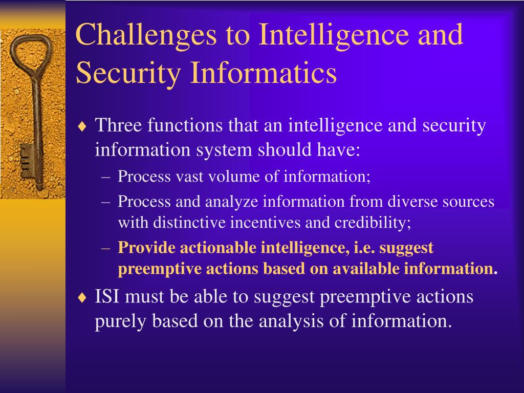 Challenges to Intelligence and Security Informatics