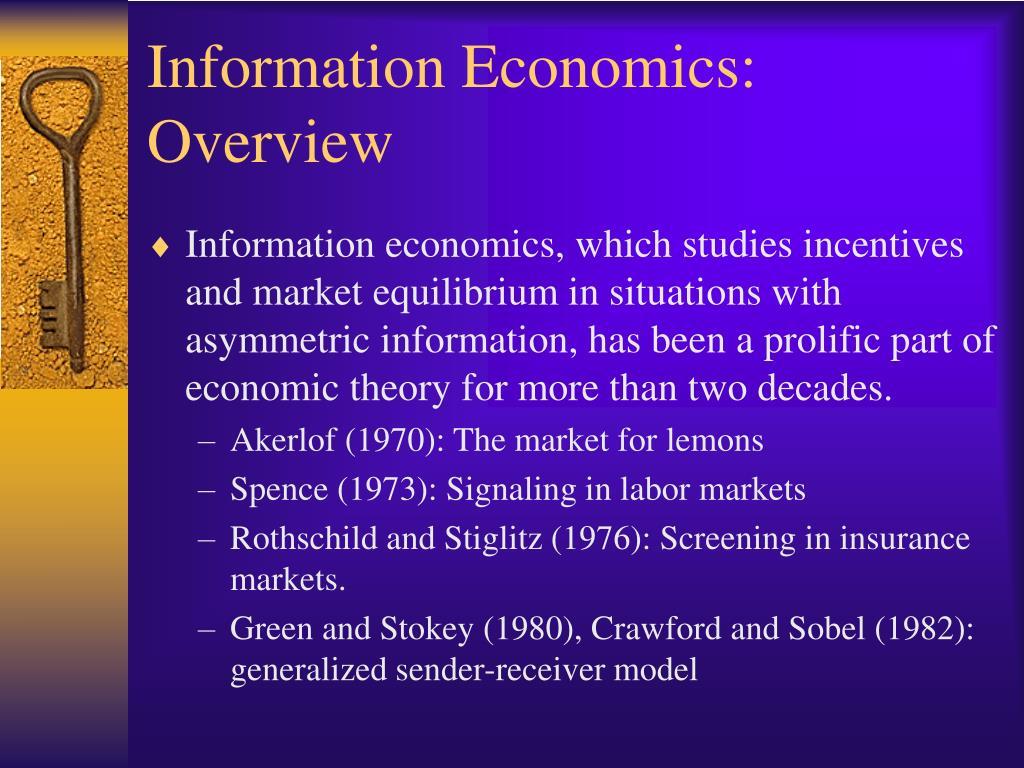 Information Economics: Overview