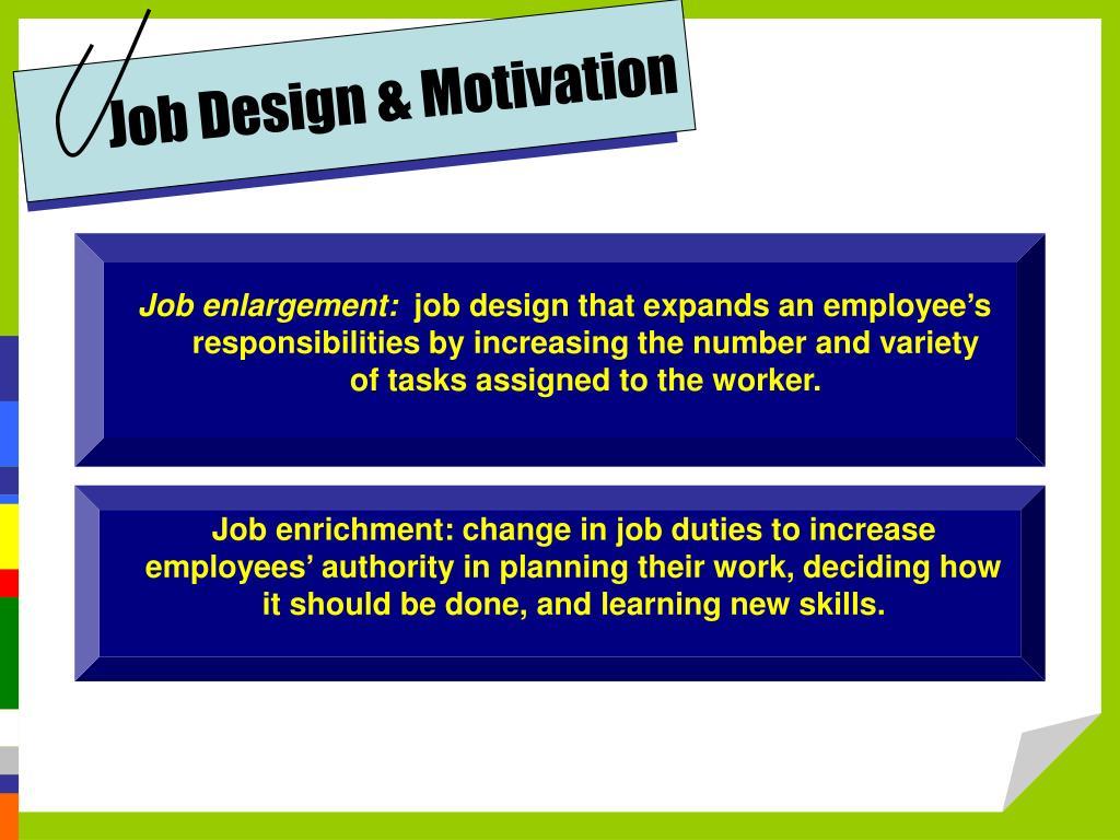 Job Design & Motivation