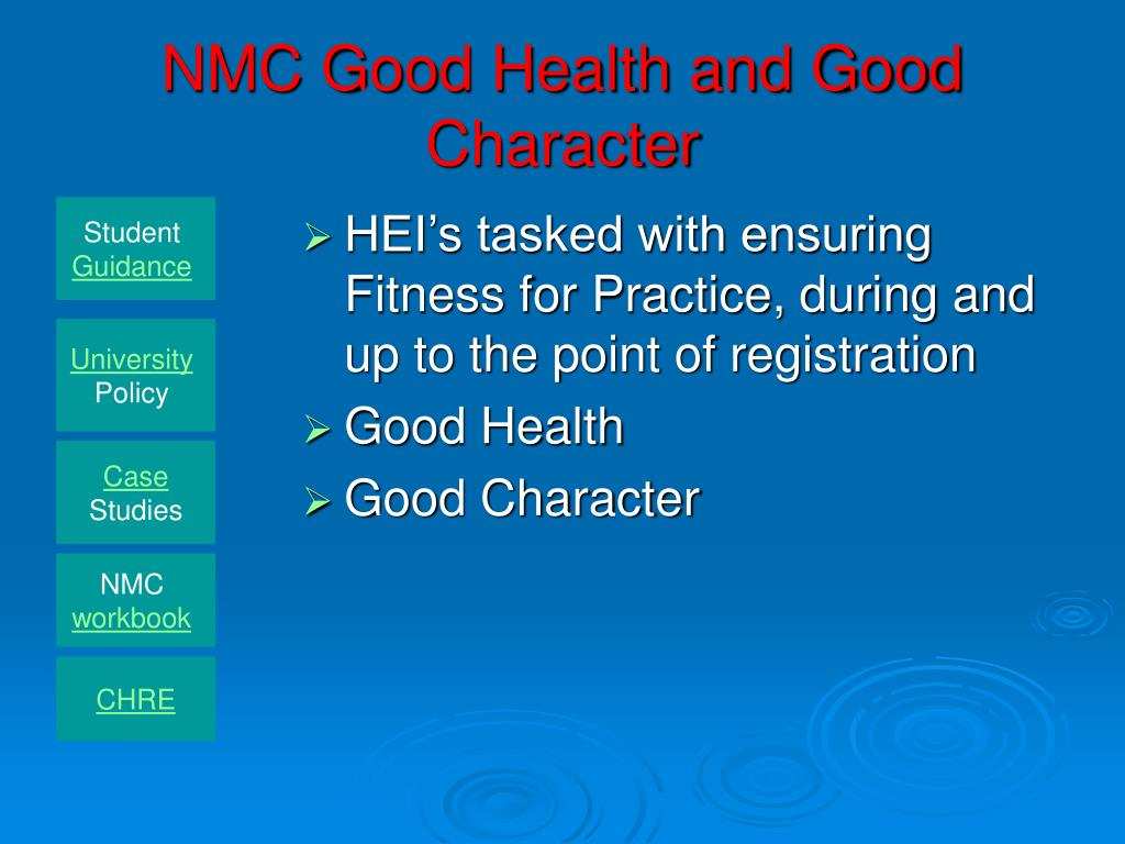 NMC Good Health and Good Character