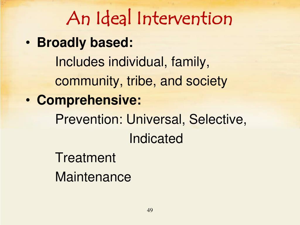 An Ideal Intervention