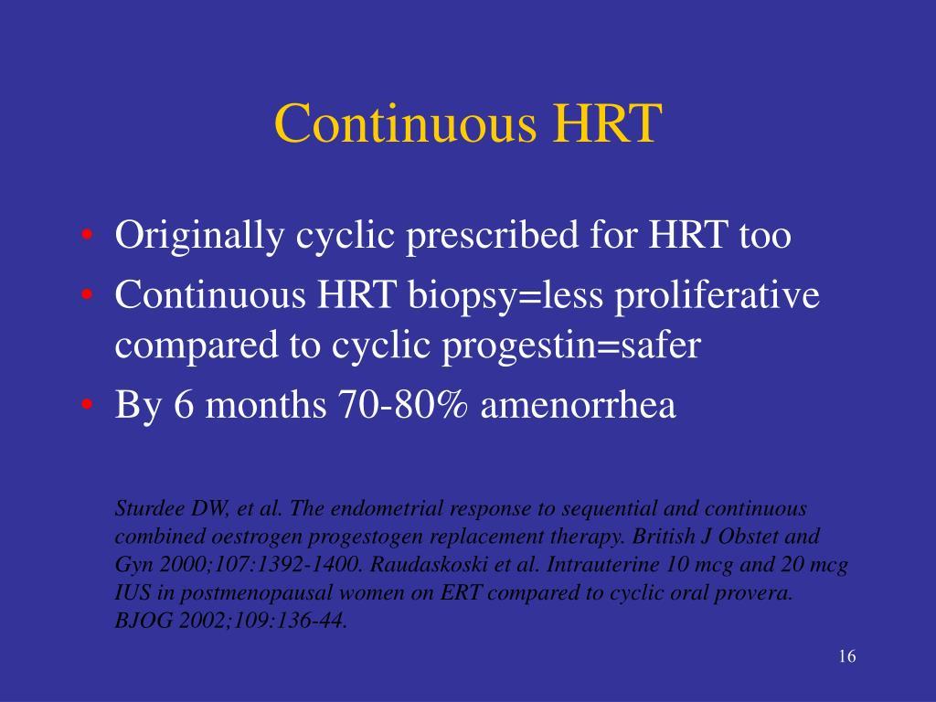 Continuous HRT