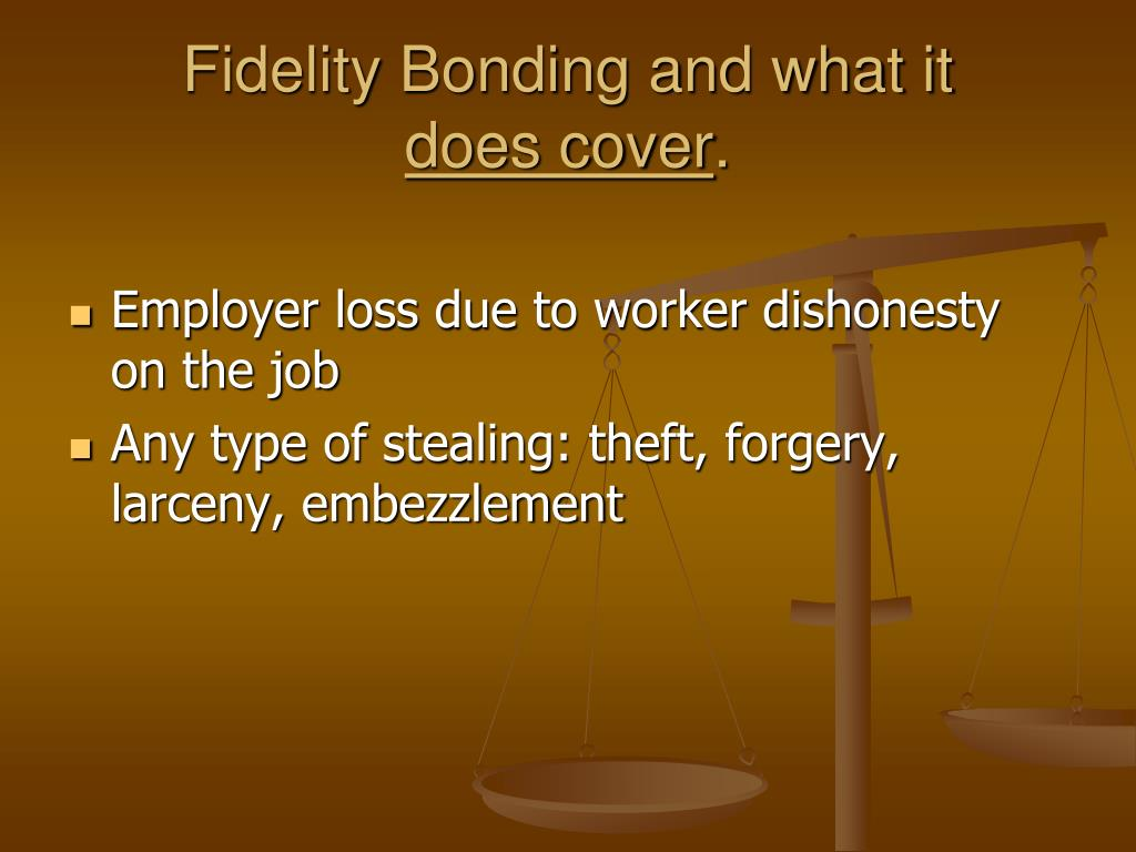 Fidelity Bonding and what it