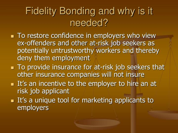 Fidelity bonding and why is it needed
