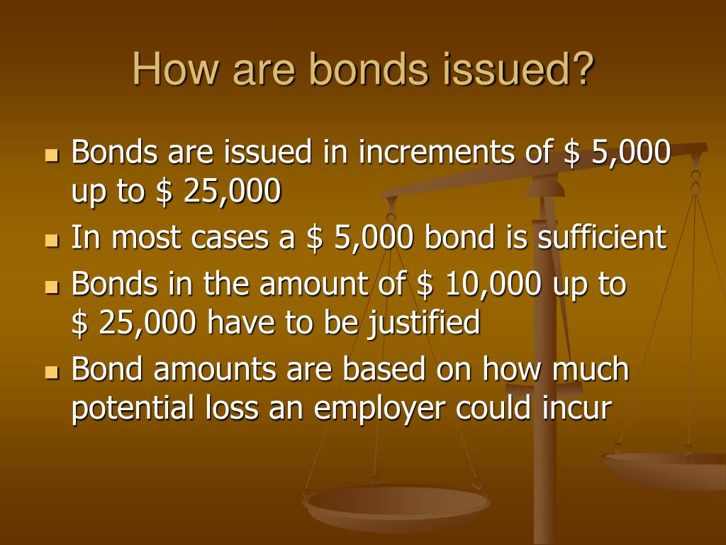 How are bonds issued?