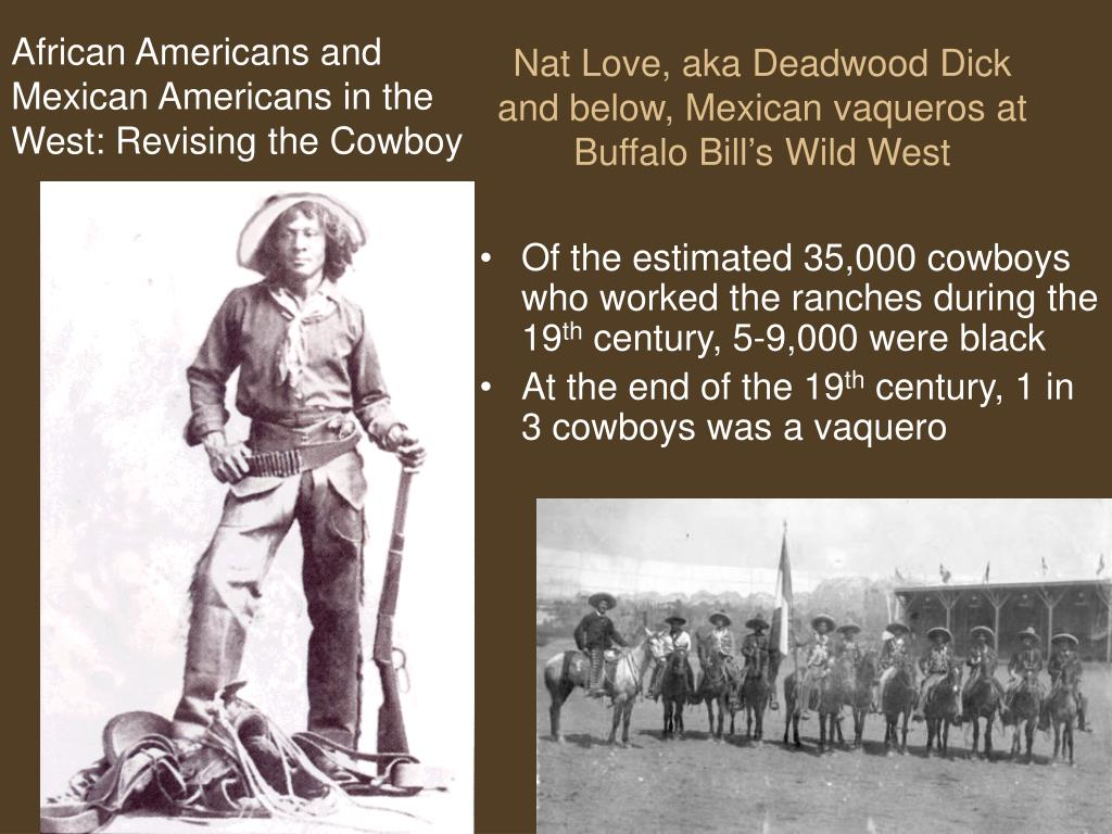 African Americans and Mexican Americans in the West: Revising the Cowboy