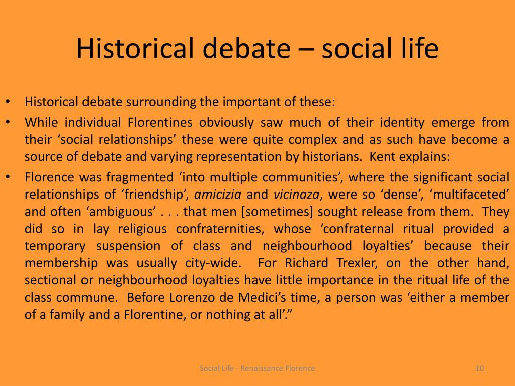 Historical debate – social life