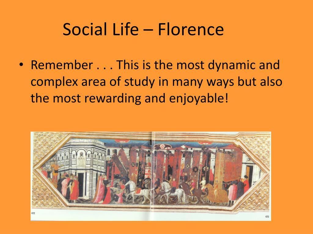 Social Life – Florence