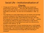 social life institutionalisation of charity28