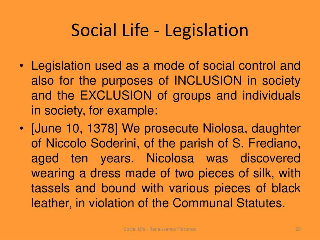 Social Life - Legislation