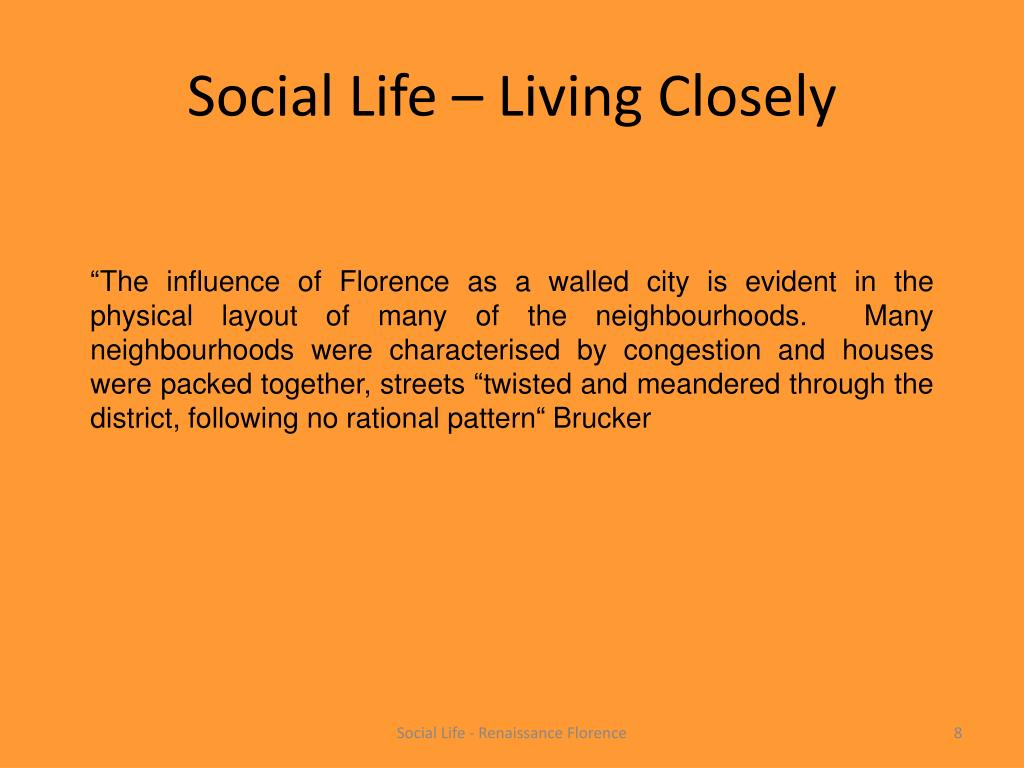 Social Life – Living Closely