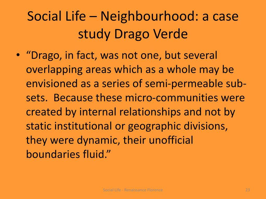 Social Life – Neighbourhood: a case study