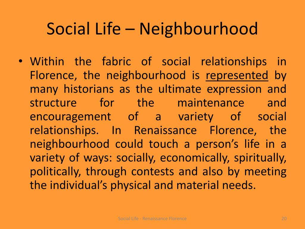 Social Life – Neighbourhood