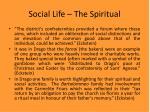social life the spiritual