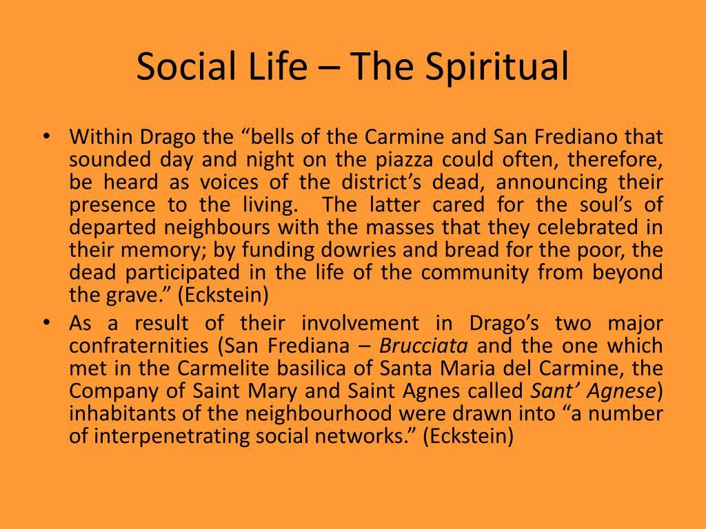 Social Life – The Spiritual