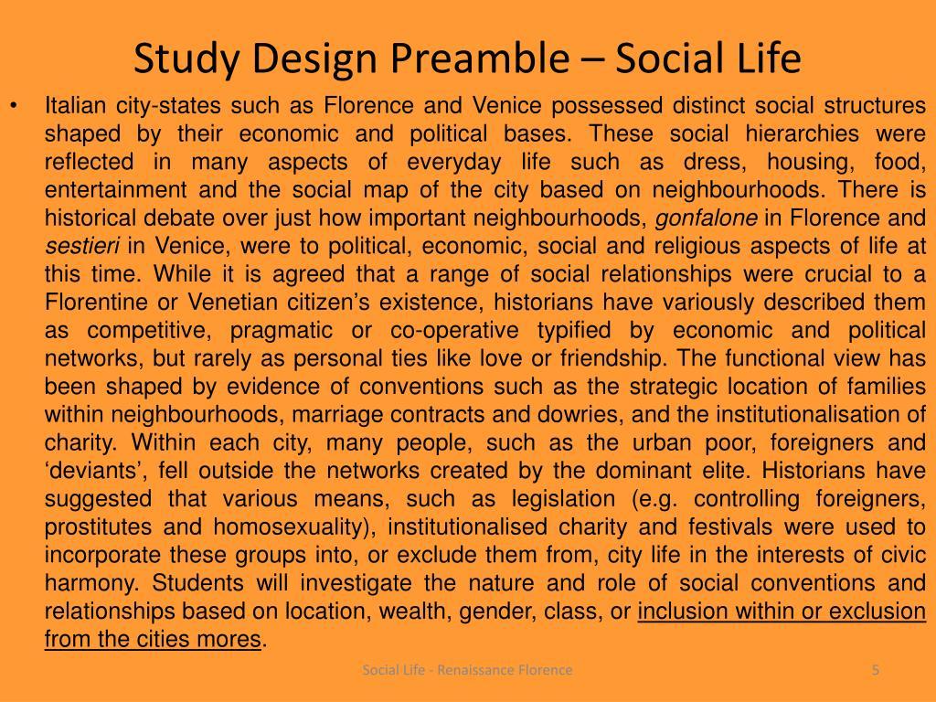 Study Design Preamble – Social Life