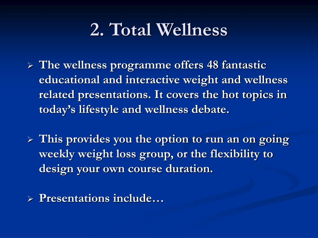 2. Total Wellness