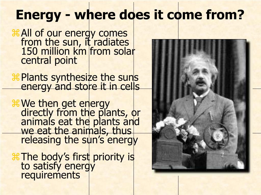 Energy - where does it come from?