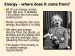 energy where does it come from
