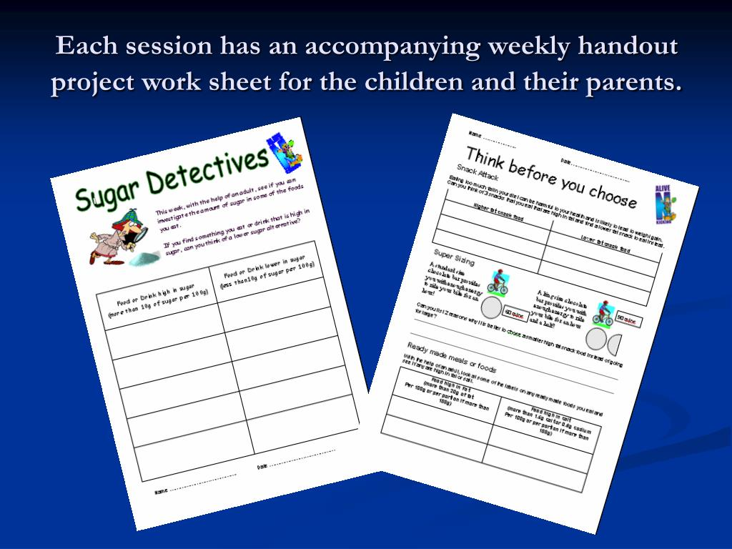 Each session has an accompanying weekly handout project work sheet for the children and their parents.