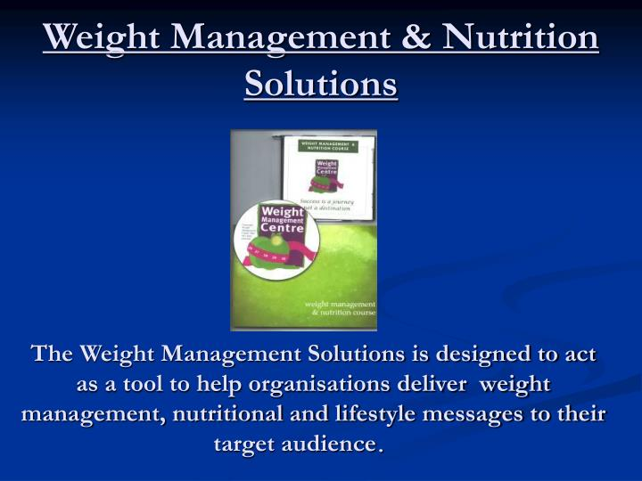 Weight management nutrition solutions l.jpg