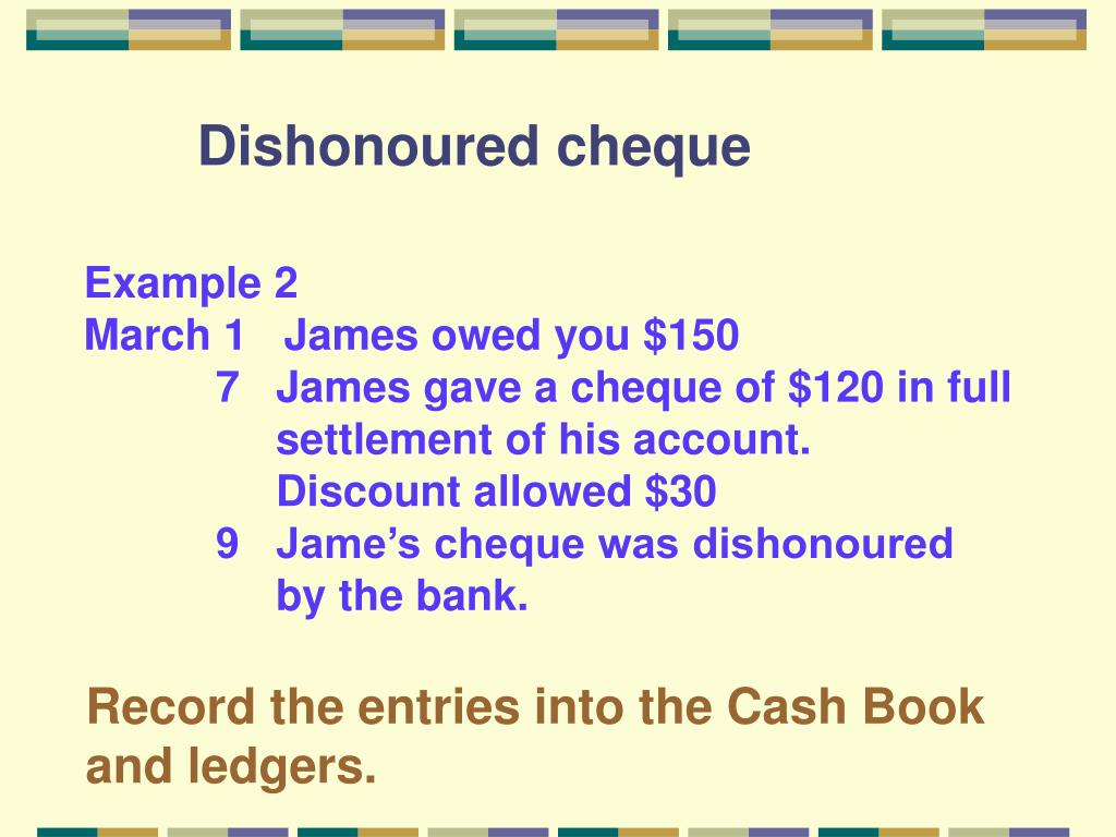 Dishonoured cheque