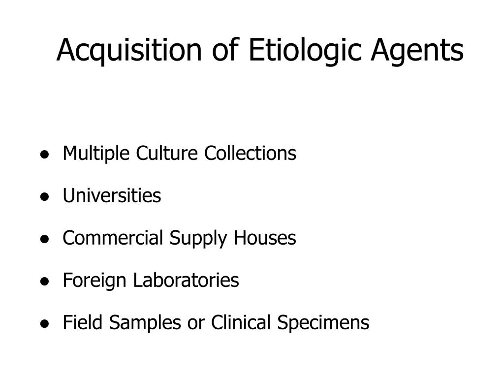 Acquisition of Etiologic Agents