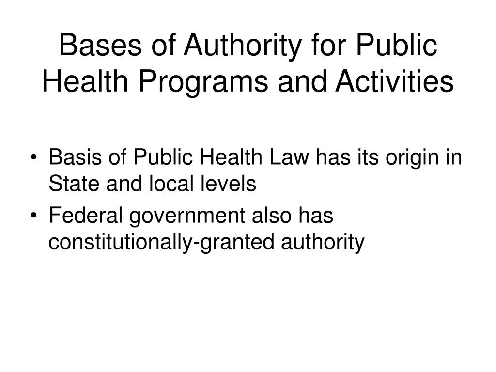 Bases of Authority for Public Health Programs and Activities