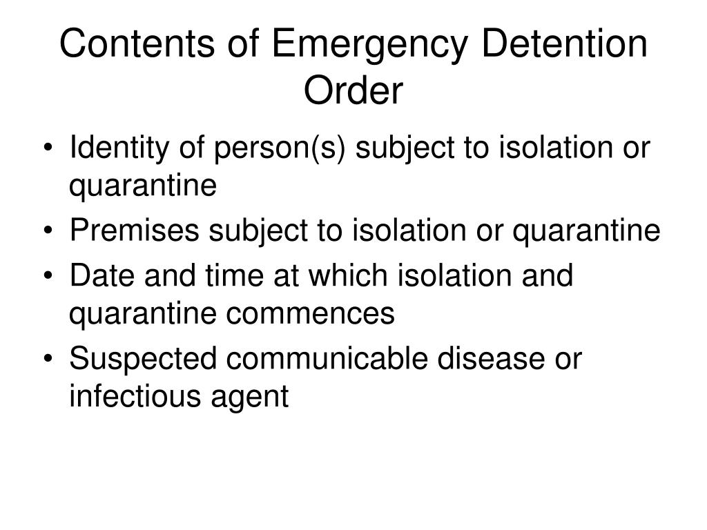 Contents of Emergency Detention Order