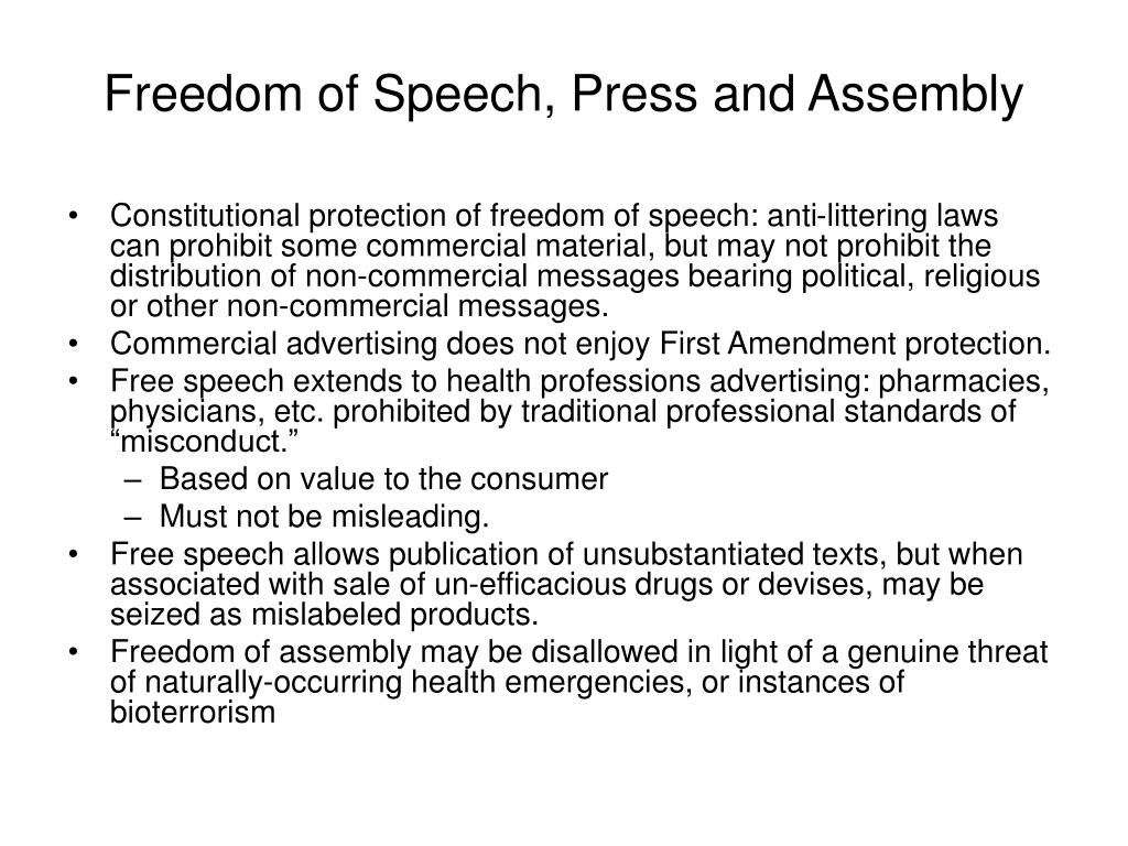Freedom of Speech, Press and Assembly