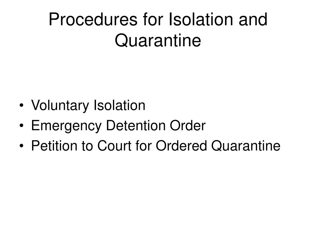 Procedures for Isolation and Quarantine