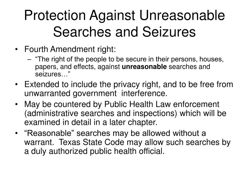 Protection Against Unreasonable Searches and Seizures