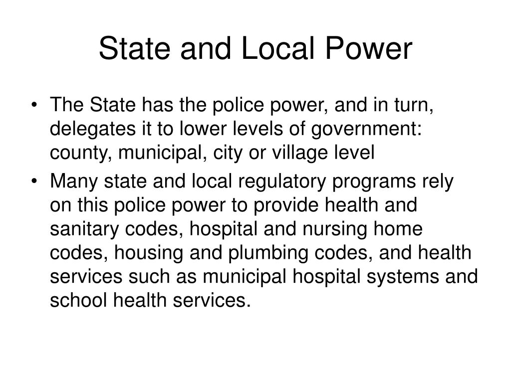State and Local Power