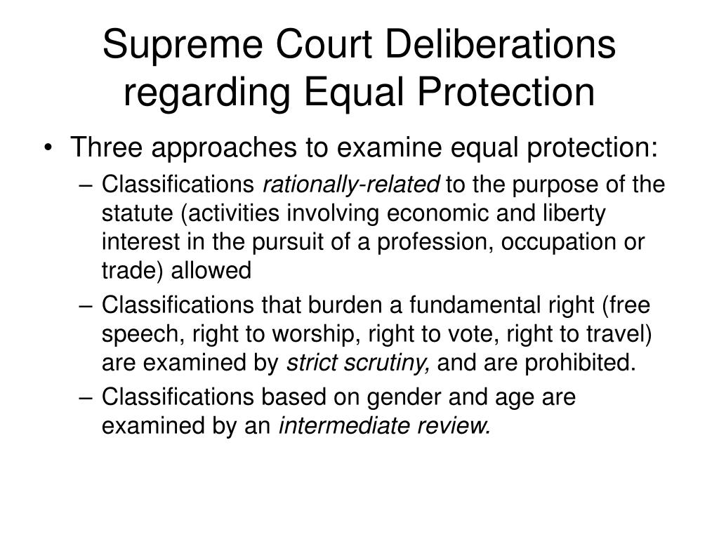 Supreme Court Deliberations regarding Equal Protection
