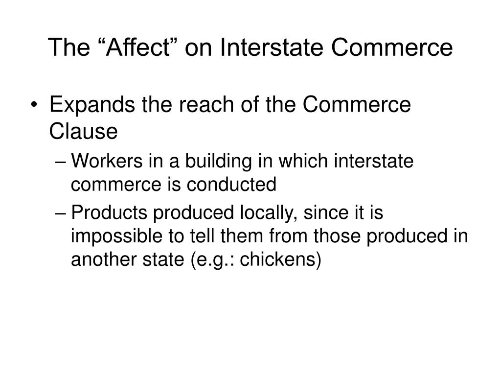 "The ""Affect"" on Interstate Commerce"