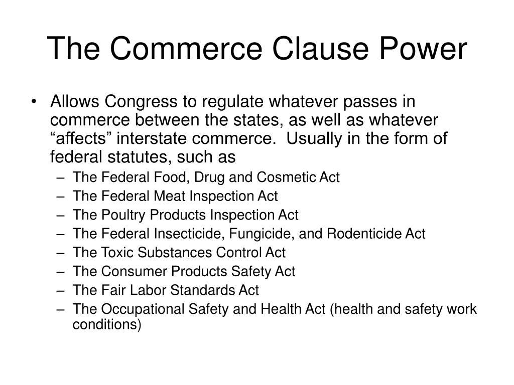 The Commerce Clause Power
