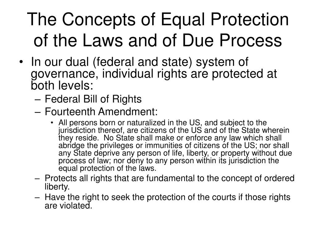 The Concepts of Equal Protection of the Laws and of Due Process