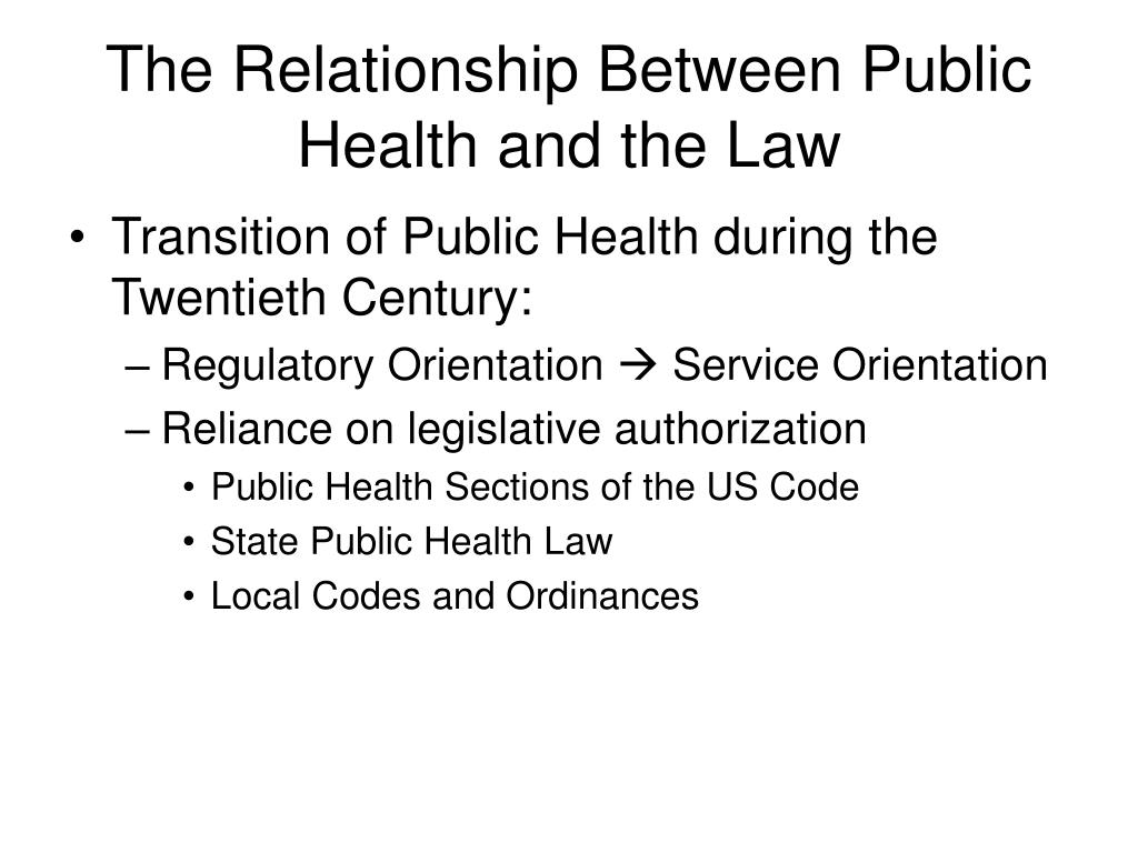 The Relationship Between Public Health and the Law