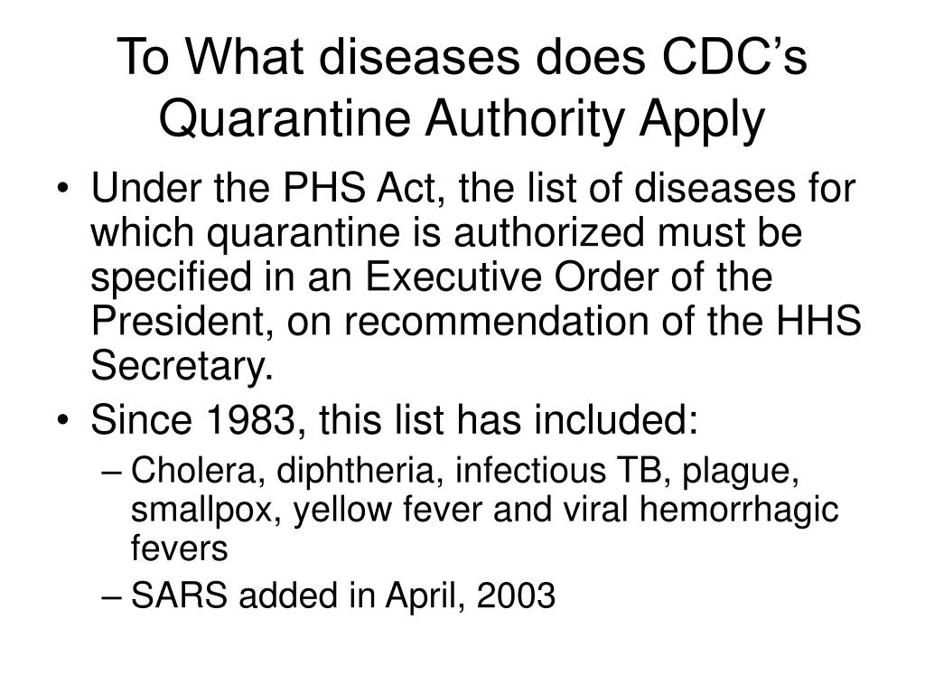To What diseases does CDC's Quarantine Authority Apply