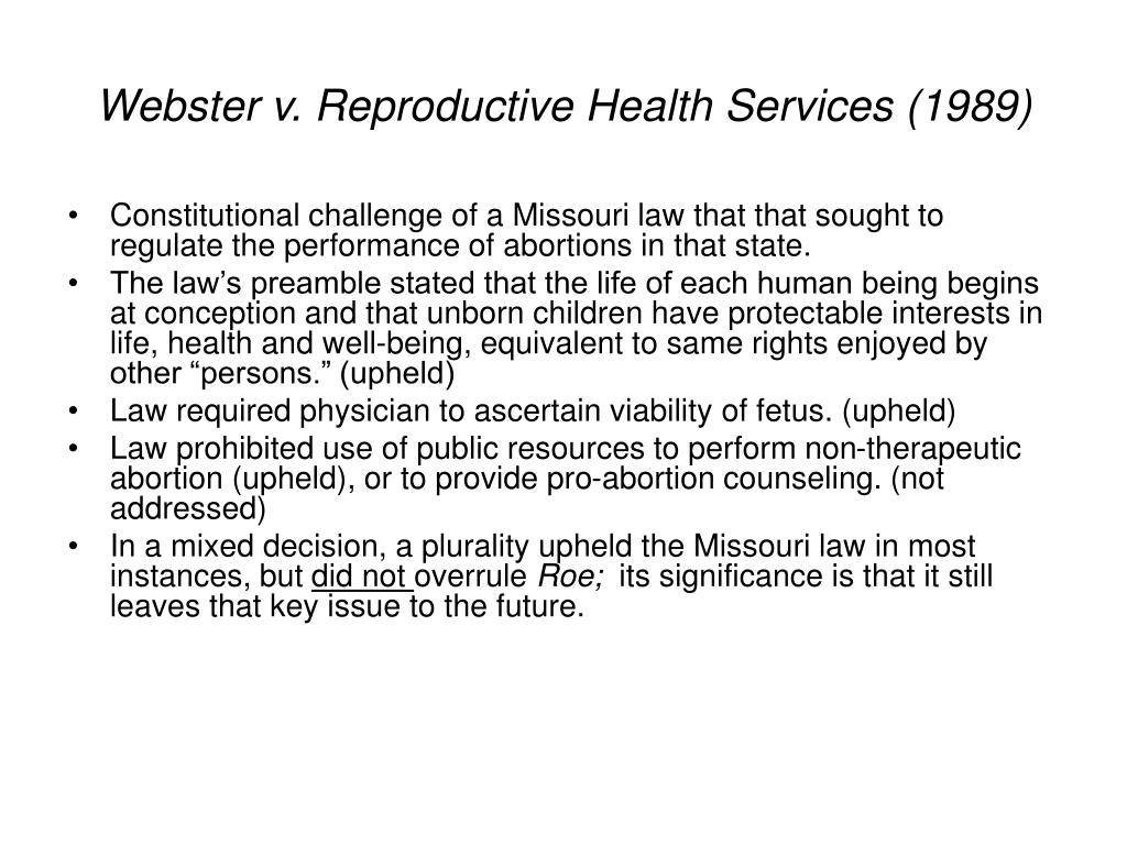 Webster v. Reproductive Health Services (1989)