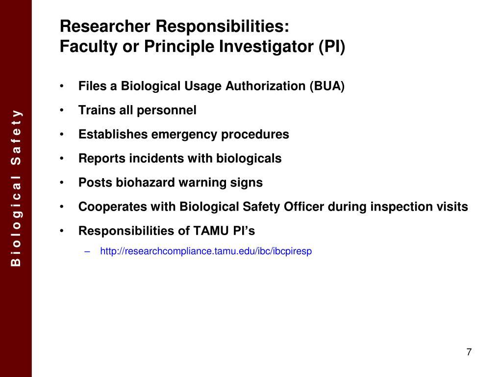 Researcher Responsibilities: