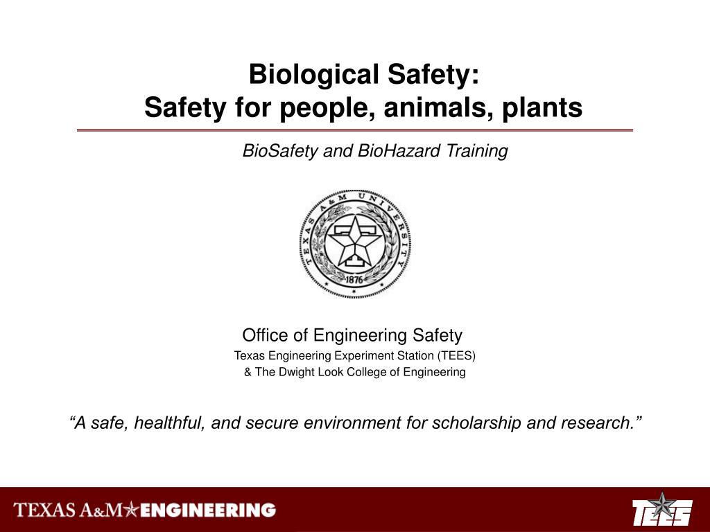 Biological Safety: