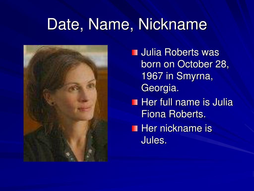 Date, Name, Nickname