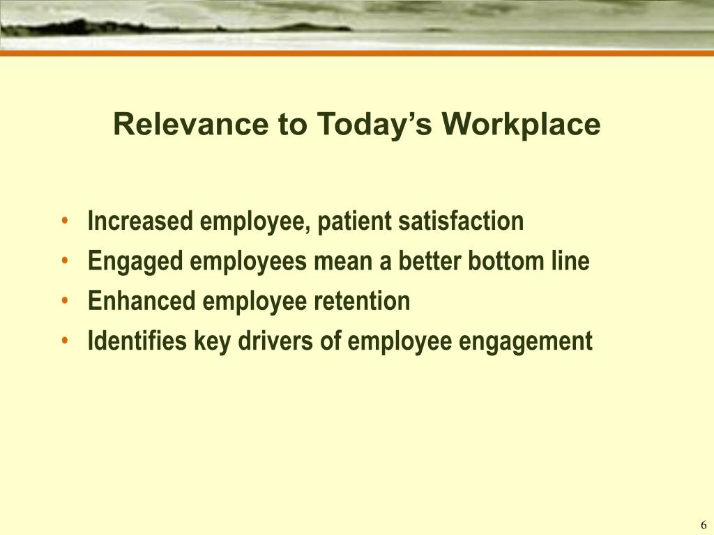 Relevance to Today's Workplace
