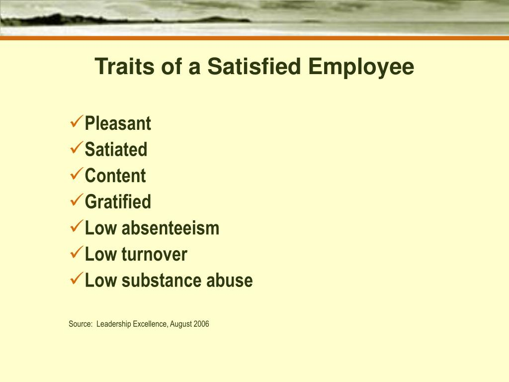 Traits of a Satisfied Employee