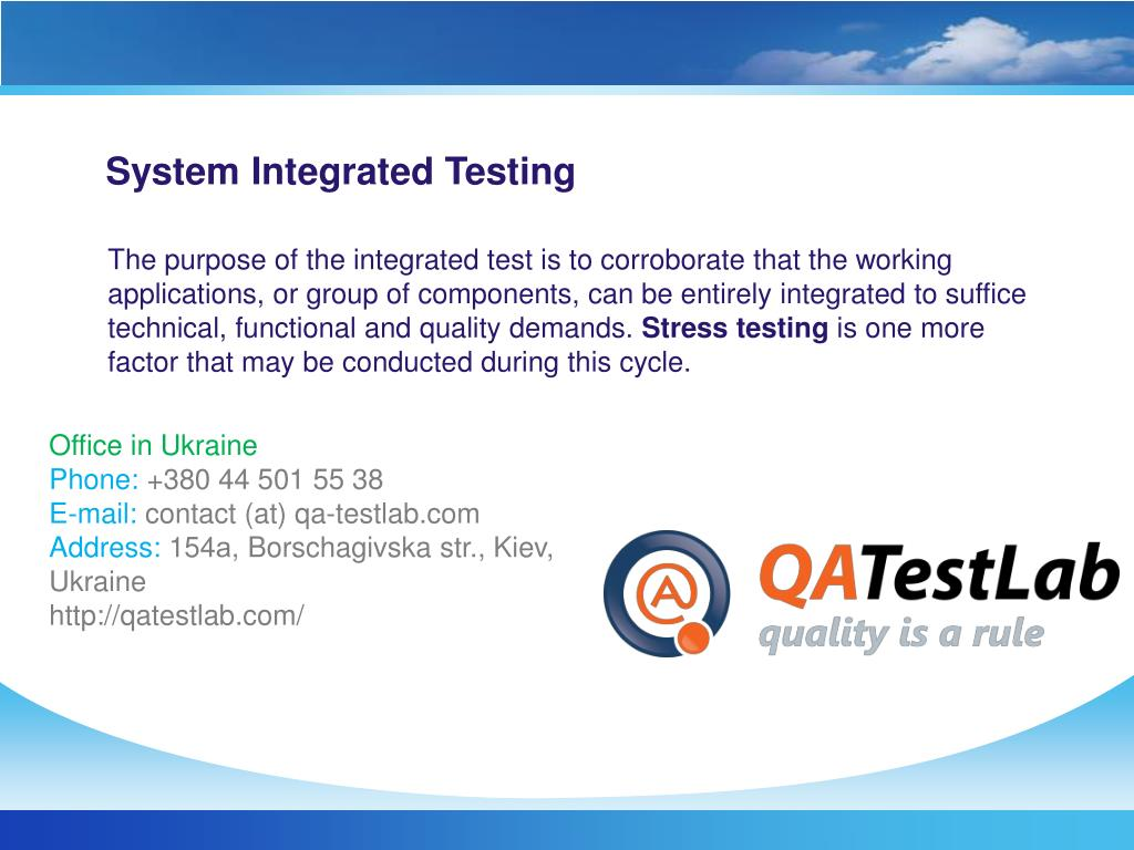 System Integrated Testing