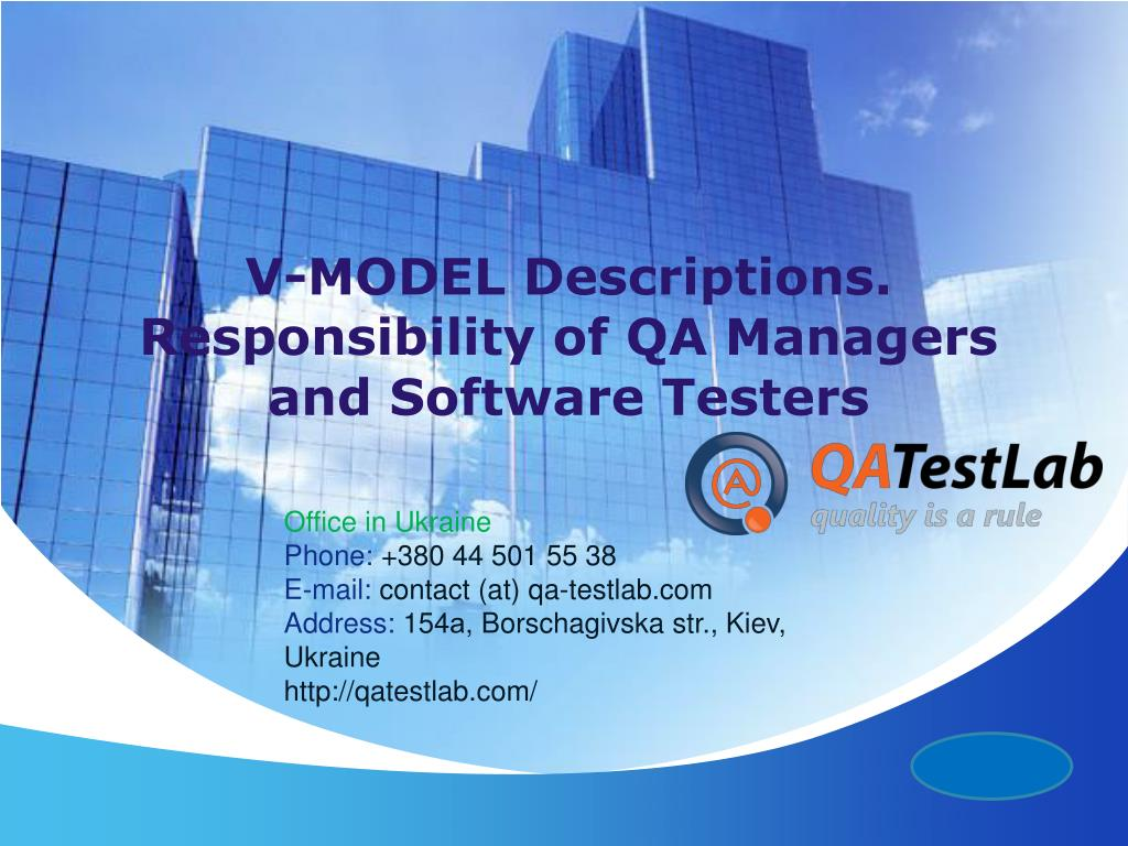 V-MODEL Descriptions. Responsibility of QA Managers and Software Testers