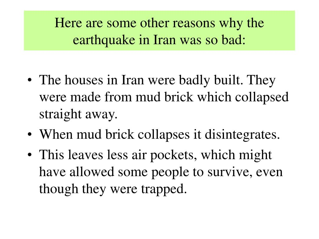 Here are some other reasons why the earthquake in Iran was so bad: