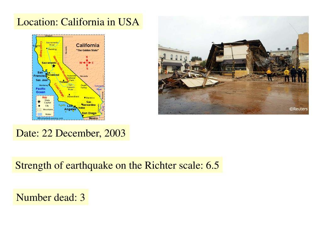 Location: California in USA