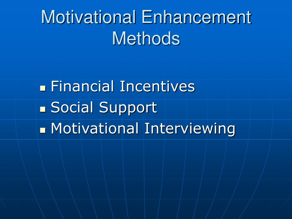 Motivational Enhancement Methods